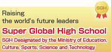 Super Global High School.SGH Design by the Ministry of Education,Culture,Sports,Science and Technology